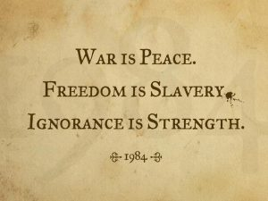 war is peace freedom is slavery ignorance is strength meaning
